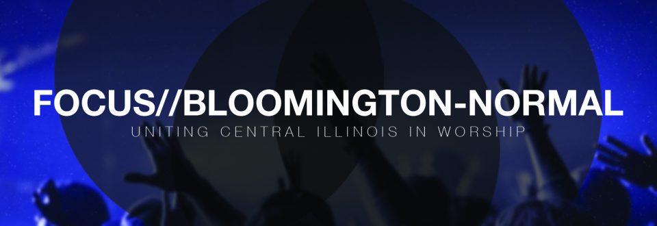 Focus-Bloomington-Normal